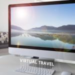 Viagens virtuais: Viajar pelo mundo no conforto da sua casa…